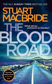 Blood Road  - Macbride, Stuart