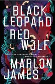 Black Leopard, Red Wolf - James, Marlon