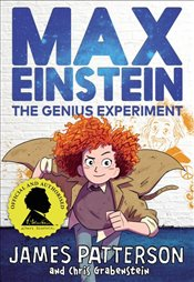 Max Einstein : The Genius Experiment - Patterson, James