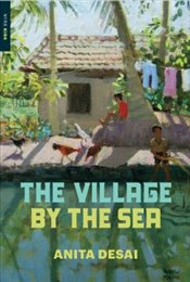 Village by the Sea - Desai, Anita