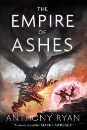 Empire of Ashes - Ryan, Anthony