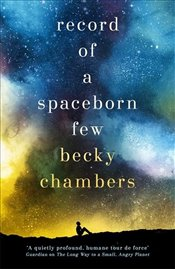 Record of a Spaceborn Few - Chambers, Becky
