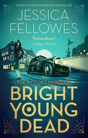 Bright Young Dead  - Fellowes, Jessica