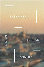 Labyrinth : A Novel - Sönmez, Burhan