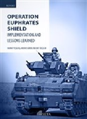 Operation Euphrates Shield : Implementation and Lessons Learned - Yeşiltaş, Murat