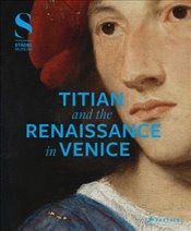 Titian and the Renaissance in Venice - Eclercy, Bastian