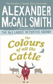 Colours of all the Cattle - Smith, Alexander McCall