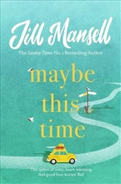 Maybe This Time - Mansell, Jill