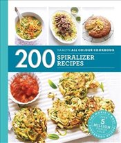 Hamlyn All Colour Cookery : 200 Spiralizer Recipes - Smart, Denise
