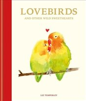 Love Birds and Other Wild Sweethearts  - Headon, Abbie