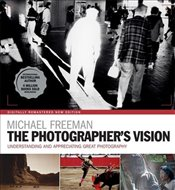Photographers Vision Remastered - Freeman, Michael