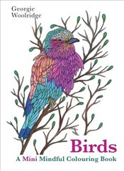Mini Colouring Books Birds - Woolridge, Georgie