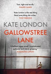 Gallowstree Lane : A Collins and Griffiths Detective Novel - London, Kate