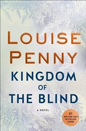 Kingdom of the Blind - Penny, Louise
