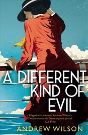 Different Kind of Evil - Wilson, Andrew
