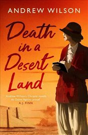 Death in a Desert Land - Wilson, Andrew
