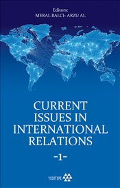 Current Issues in International Relations 1 - Balcı, Meral