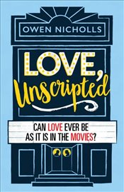 Love Unscripted - Nicholls, Owen