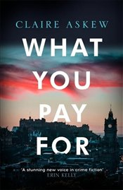 What You Pay For - Askew, Claire