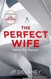 Perfect Wife - Delaney, J.P.