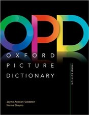 Oxford Picture Dictionary 3e : Monolingual (American English) Dictionary - Adelson-Goldstein, Jayme