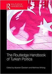 Routledge Handbook of Turkish Politics - Özerdem, Alpaslan