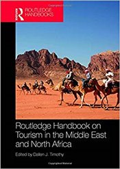 Routledge Handbook on Tourism in the Middle East and North Africa - Timothy, Dallen J.