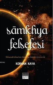 Samkhya Felsefesi - Kaya, Korhan
