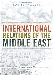 International Relations of the Middle East - Fawcett, Louise