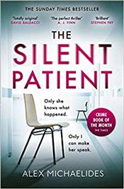 Silent Patient - Michaelides, Alex