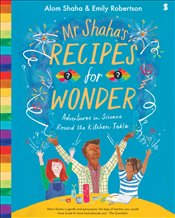 Mr Shahas Recipes for Wonder  - Robertson, Emily