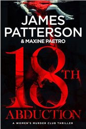 18th Abduction : Womens Murder Club - Patterson, James
