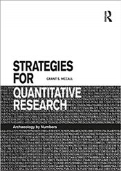 Strategies for Quantitative Research : Archaeology by Numbers - Mccall, Grant S.