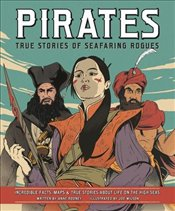 Pirates : True Stories of Seafaring Rogues - Rooney, Anne