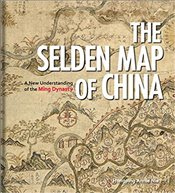 Selden Map of China : A New Understanding of the Ming Dynasty - Nie, Hongping Annie