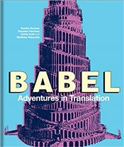 Babel : Adventures in Translation - Reynolds, Matthew