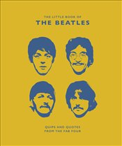 Little Book of the Beatles : Quips, Quotes and Queries from the Fab Four - Croft, Malcolm