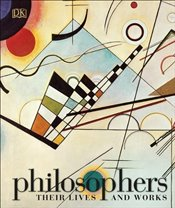 Philosophers : Their Lives and Works -