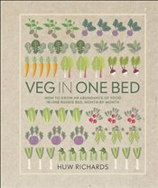 Veg in One Bed - Richards, Huw