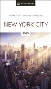 New York City : DK Eyewitness Travel Guide 2020 -
