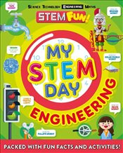 My Stem Day : Engineering - Dickmann, Nancy