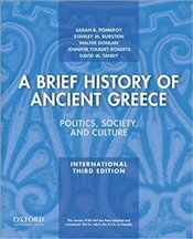 Brief History of Ancient Greece 3e ISE : Politics, Society, and Culture - Pomeroy, Sarah B.