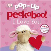 Pop Up Peekaboo! I Love You -