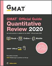 GMAT Official Guide 2020 Quantitative Review : Book + Online - GMAC - Graduate Management Admission Council