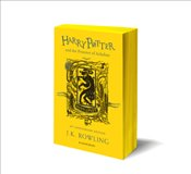 Harry Potter and the Prisoner of Azkaban : Hufflepuff Edition - Rowling, J. K.
