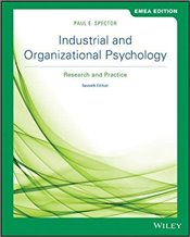 Industrial and Organizational Psychology 7e : Research and Practice GE - Spector, Paul E.