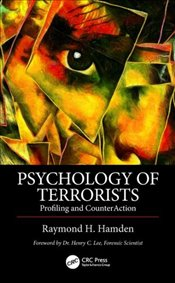 Psychology of Terrorists : Profiling and CounterAction - Hamden, Raymond H.