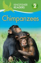 Chimpanzees : Kingfisher Readers Level 2 : Beginning to Read Alone - Llewellyn, Claire
