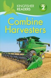 Combine Harvesters : Kingfisher Readers Level 2 - Wilson, Hannah