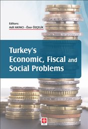Turkeys Economic, Fiscal and Social Problems - Akıncı, Adil